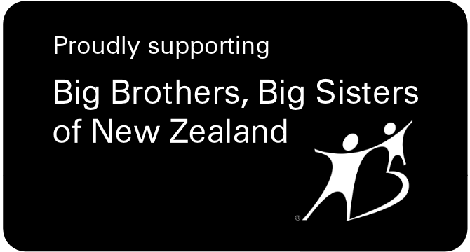 Proud supporters of Big Brothers, Big Sisters of New Zealand